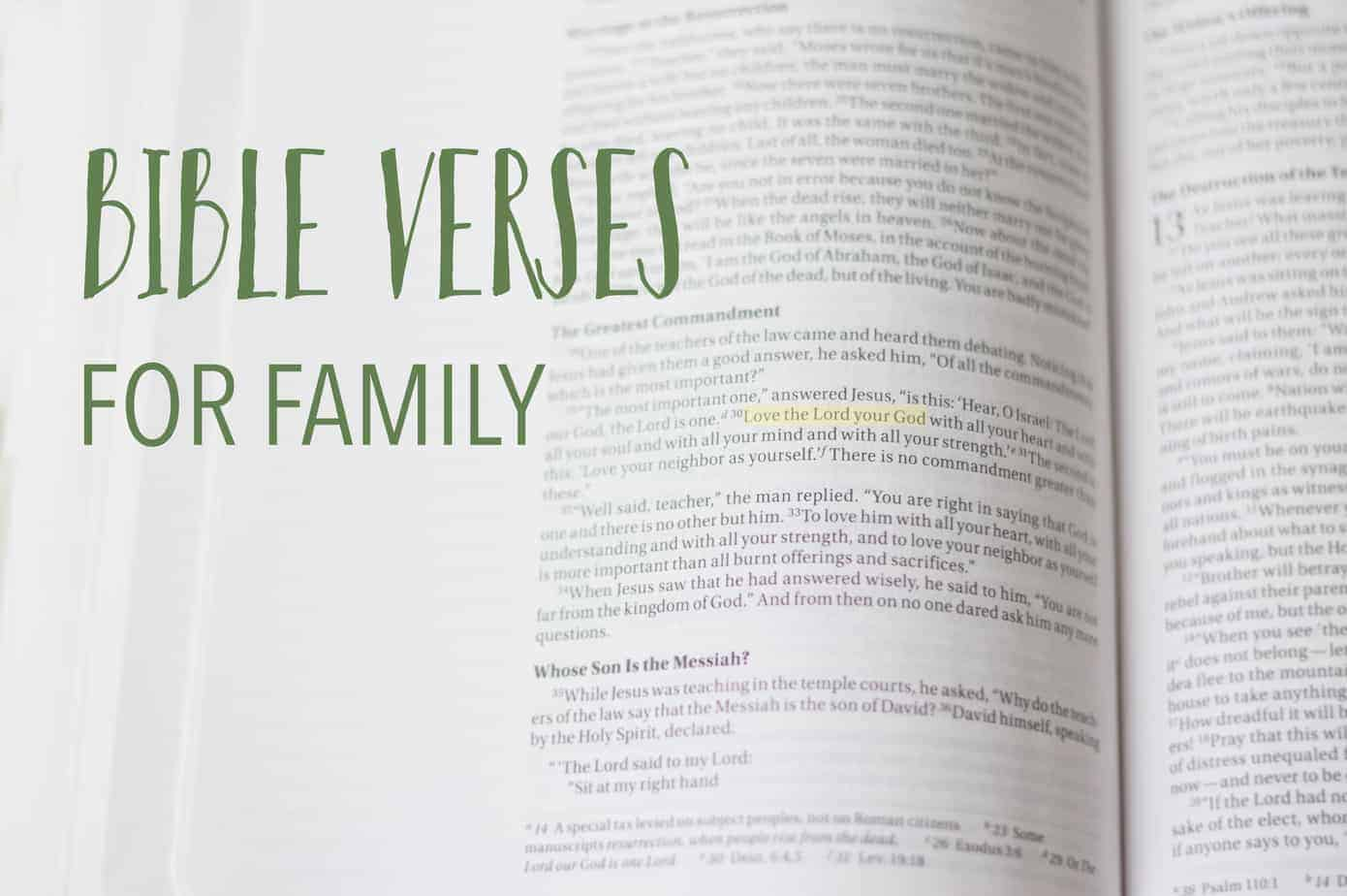 Bible Verses and Scripture for Family to live by