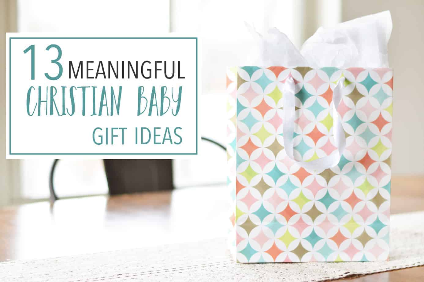 Christian Baby Gift Ideas for infant or newborn baby