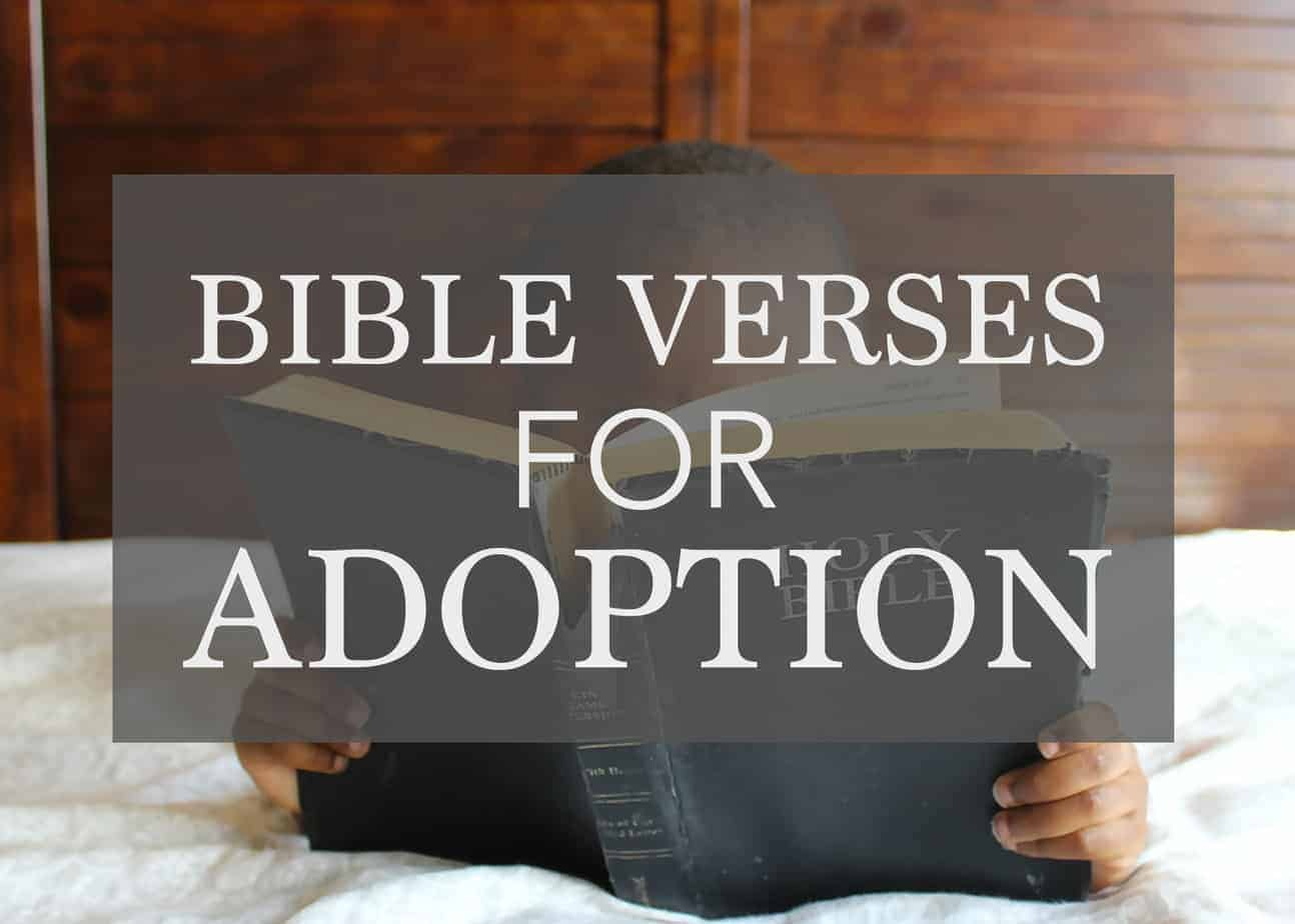 The Best Bible Verses for Adoption and gotcha day