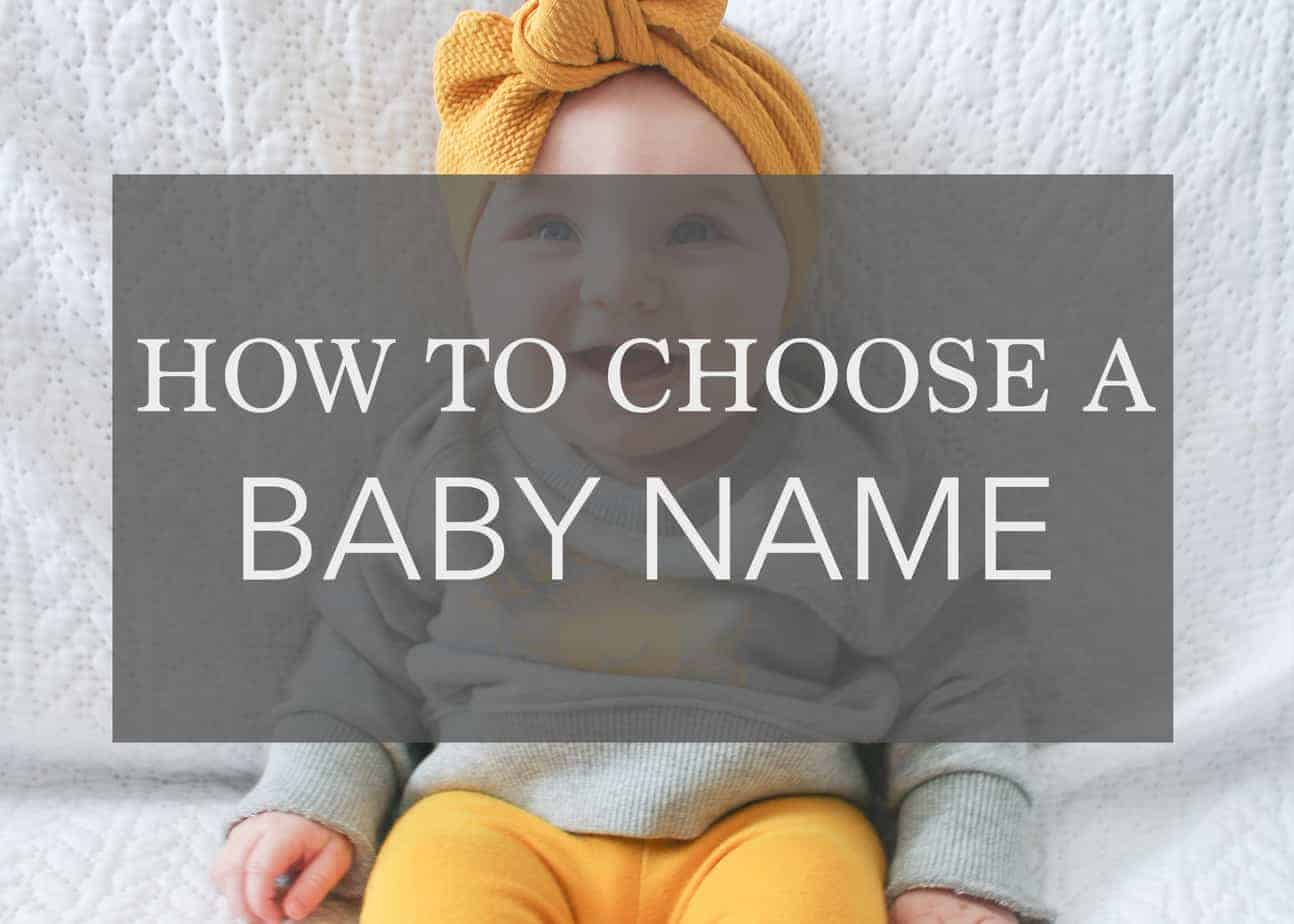 How to choose a baby name + Why Naming your Baby should be fun!