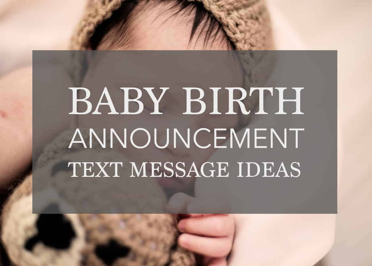 The BEST Baby Birth Announcement Text Messages – Ideas to Share the News!