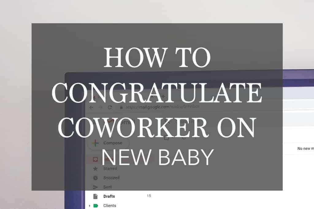 How to Congratulate a Coworker on New Baby – Should You Give a Gift?