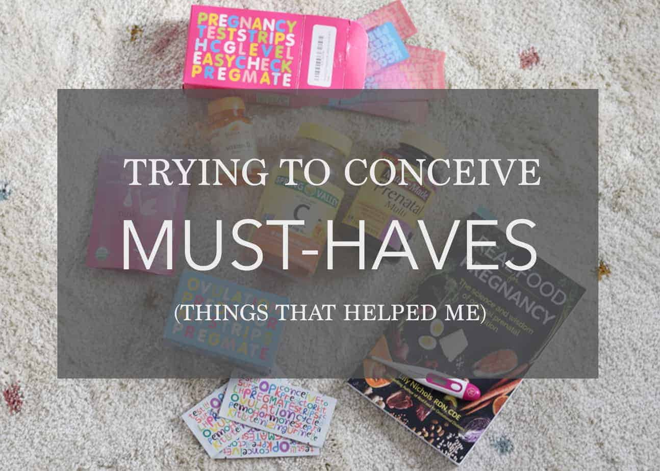 Trying To Conceive Must Haves