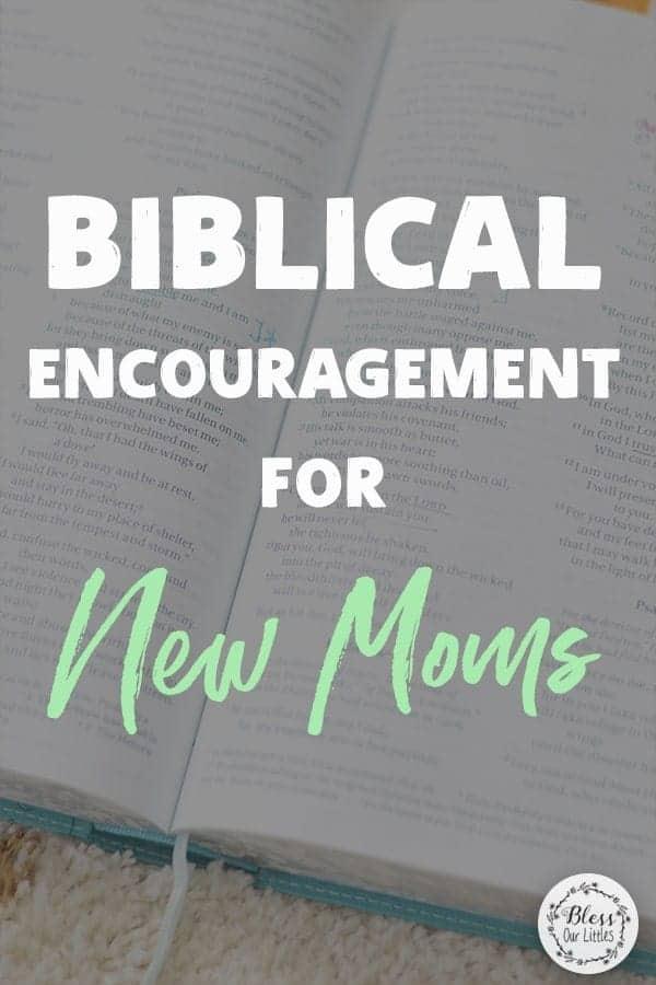 biblical encouragement for new moms