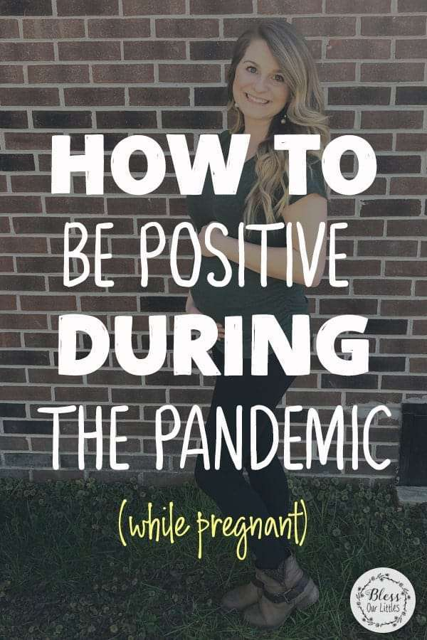 How to Stay Positive During the Coronavirus While Pregnant
