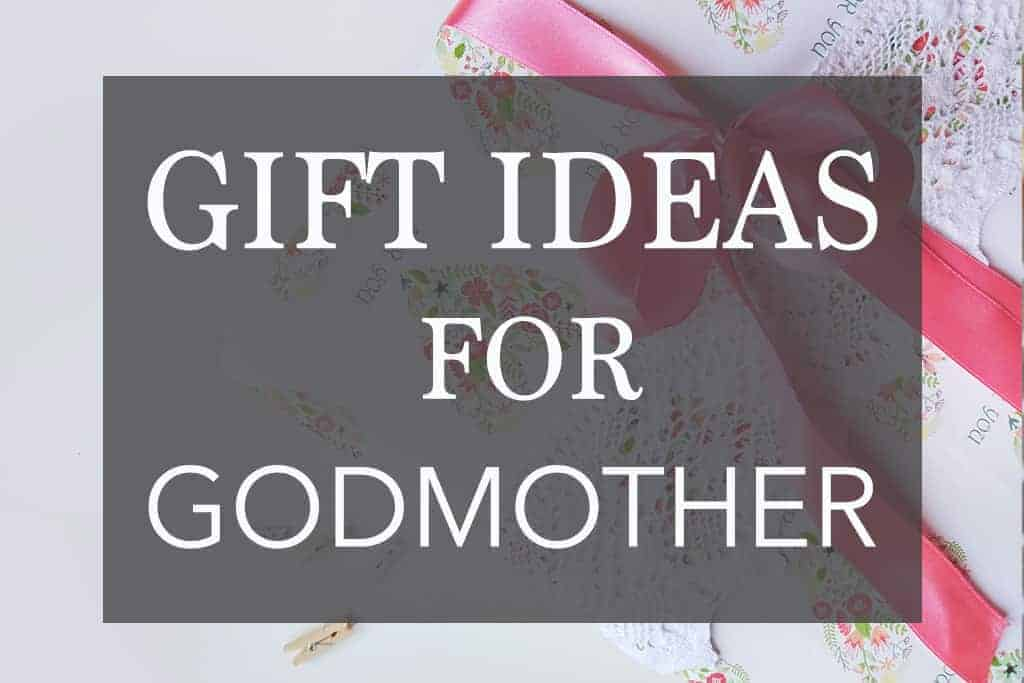 Godmother Gift Ideas – 17 Sweet Gifts That Any Godmother Would Love