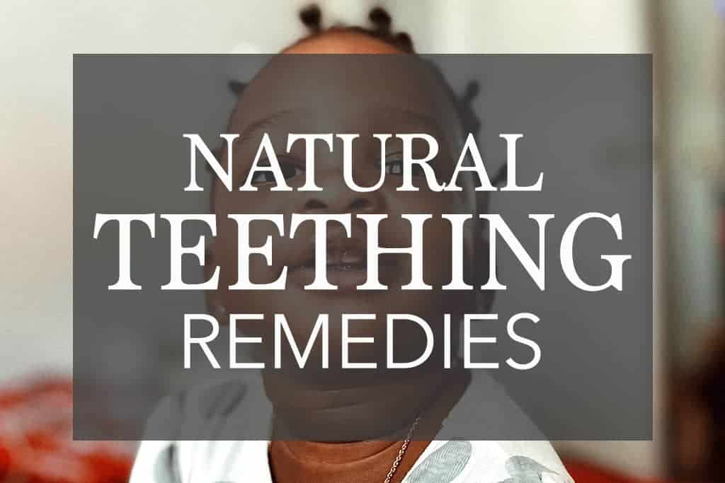 natural baby teething remedies