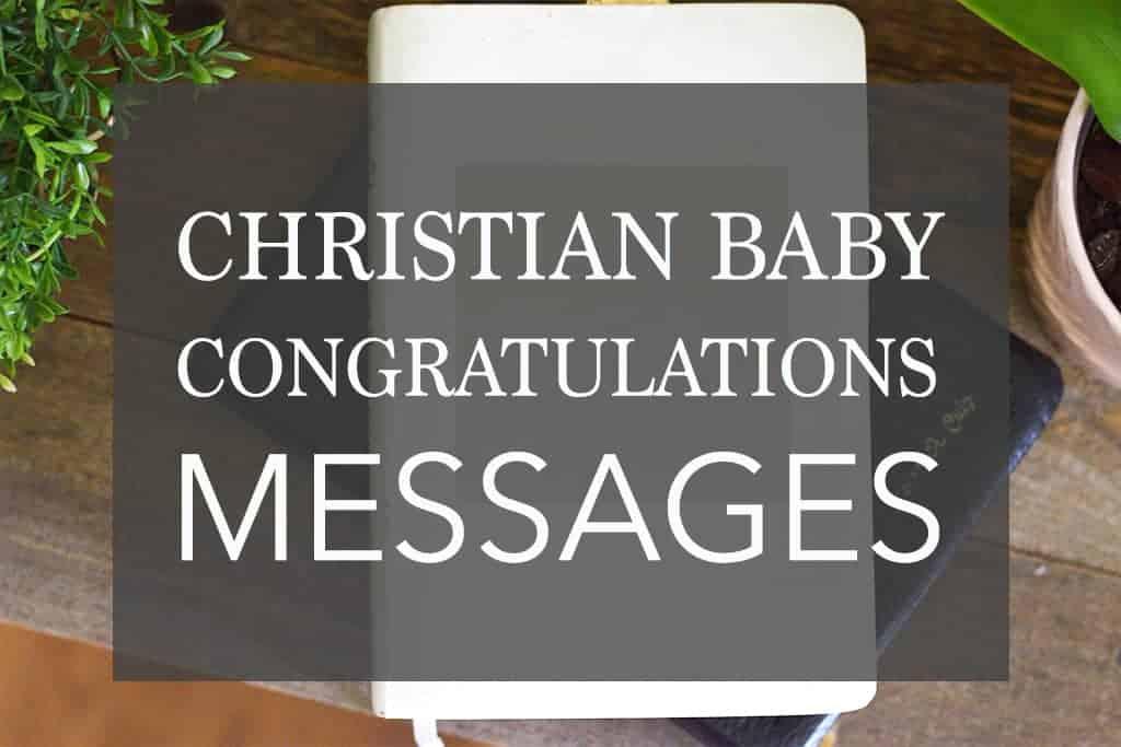 Christian baby congratulation messages