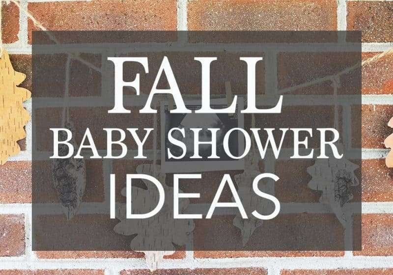 5 Fall Baby Shower Ideas – Themes, Games, Food, and MORE