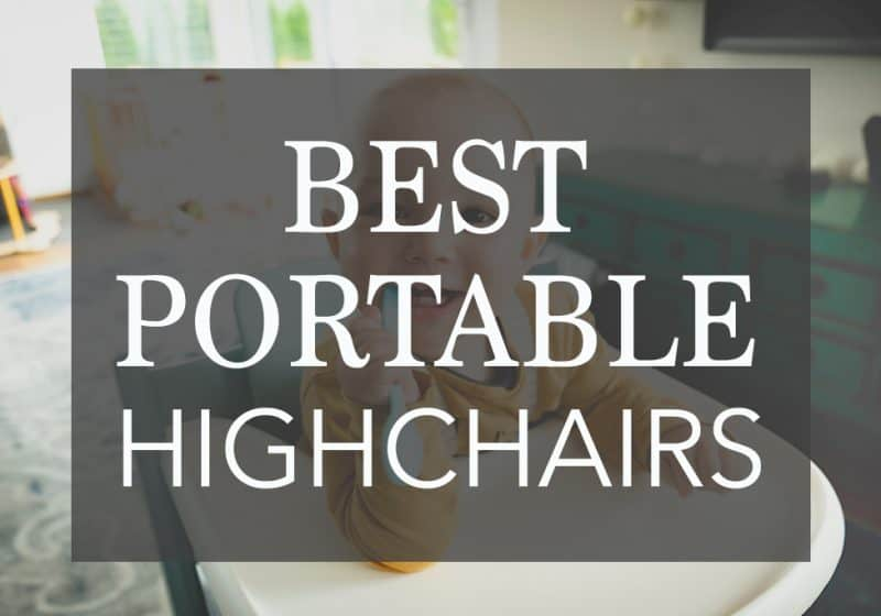 The 9 Best Portable High Chairs for Every Budget
