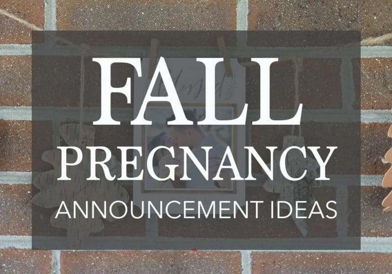 13 Unique Fall Pregnancy Announcement Ideas That Everyone Will Love