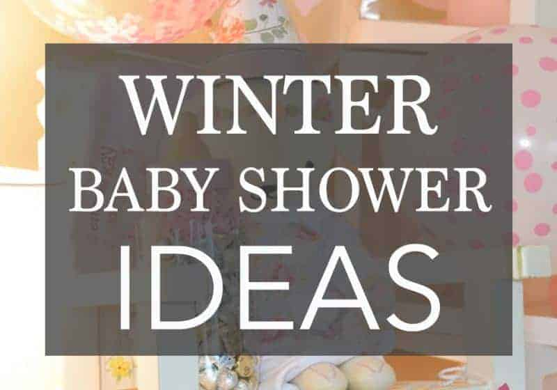 Winter Baby Shower Ideas – 6 Themes with Invitations and Decorations