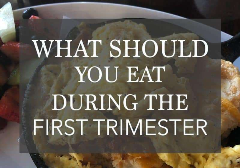 What Foods to Eat During the First Trimester