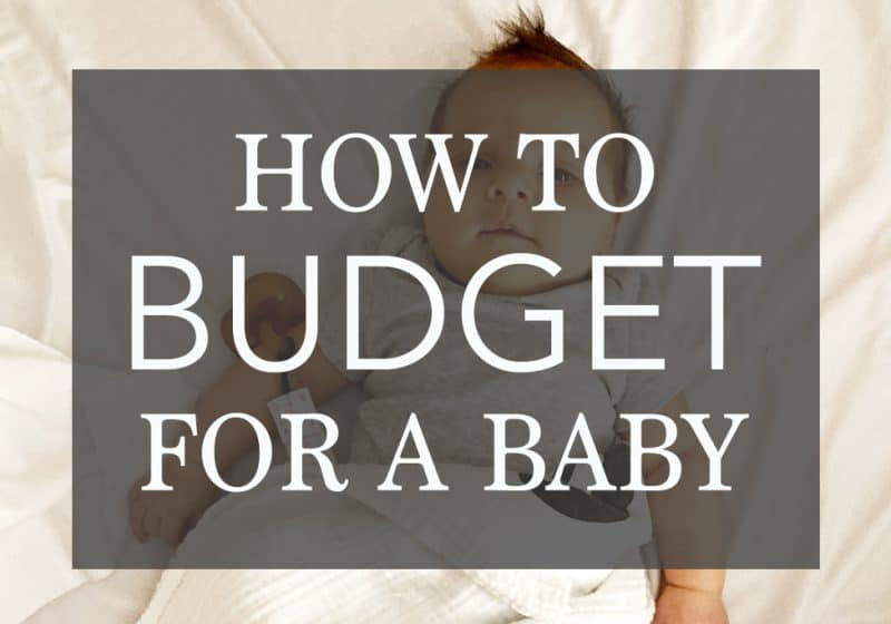 how to start budgeting for a baby
