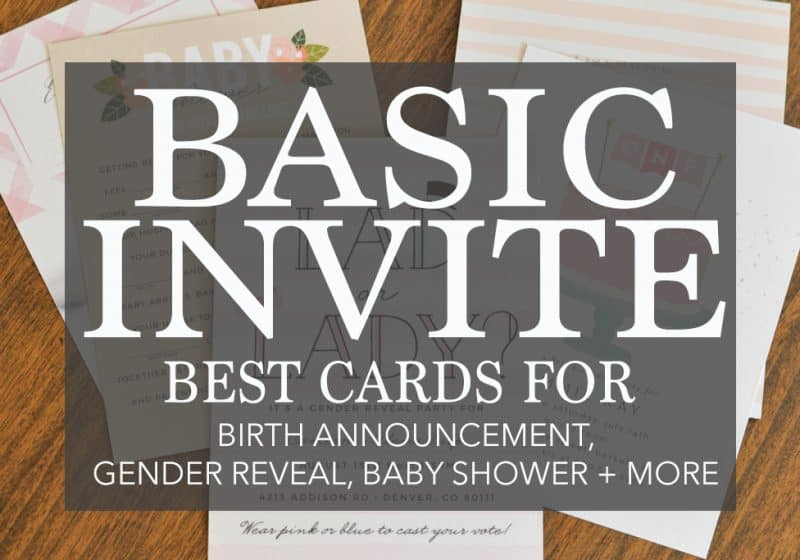 The Best Invitations for Gender Reveals to Baby Birth Announcements – Why I LOVE Basic Invite!