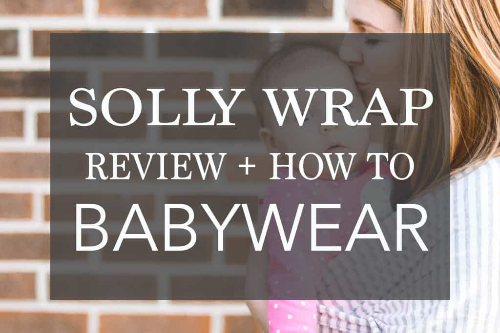 solly baby wrap review and tutorial