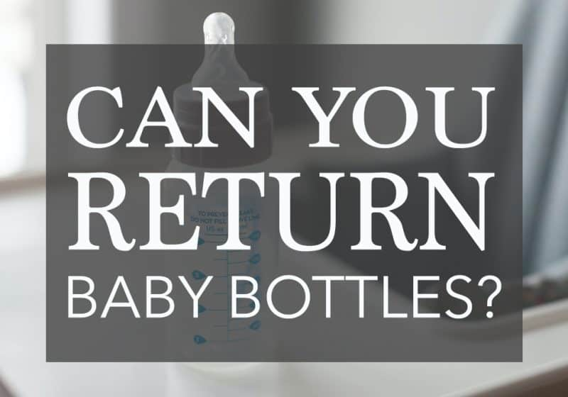 Can You Return Baby Bottles? – Return Policies for Baby Bottles by Store