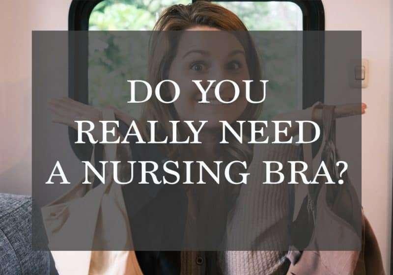 Do You Really Need Nursing Bras? – My Favorite Bras for Breastfeeding