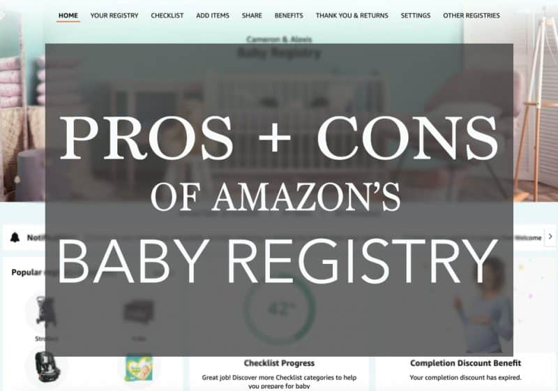 17 Pros and Cons of Amazon's Baby Registry – Is it Right for YOU?