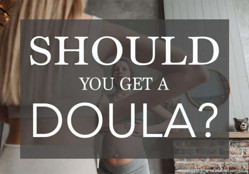 Should You Get a Doula? – 12 Pros + Cons of Hiring One